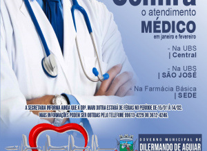 Confira como será o atendimento médico em Dilermando de Aguiar em Janeiro e fevereiro